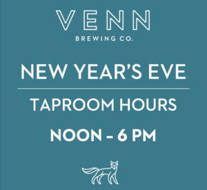 NOON - 6 PM TAPROOM HOURS @ Venn Brewing Company